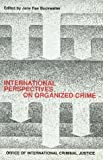 International perspectives on organized crime /