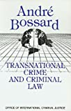 Transnational crime and criminal law /