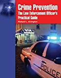Crime prevention : the law enforcement officer's practical guide