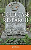 Cold case research : resources for unidentified, missing, and cold homicide cases /