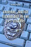 Criminal justice technology in the 21st century /