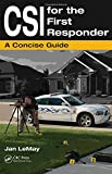 CSI for the first responder : a concise guide /