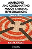 Managing and coordinating major criminal investigations /