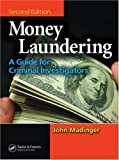 Money laundering : a guide for criminal investigators /