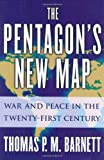 The Pentagon's new map : war and peace in the twenty-first century /