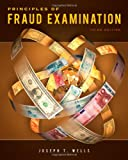 Principles of fraud examination / Joseph T. Wells.