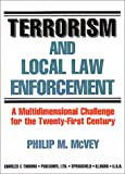 Terrorism and local law enforcement : a multidimensional challenge for the twenty-first century /