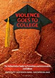Violence goes to college : the authoritative guide to prevention and intervention /
